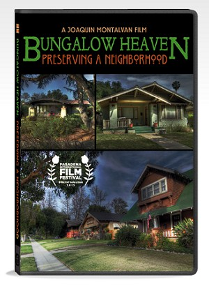 SOLD OUT: Bungalow Heaven: Preserving A Neighborhood